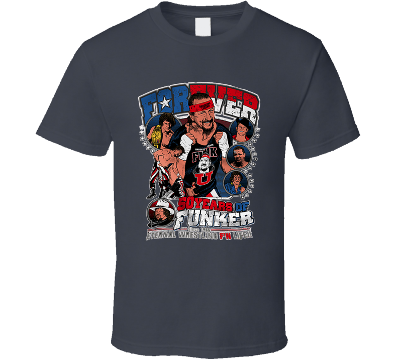 Terry Funk Forever 50 Years of Funker Extreme Hardcore Classic Retro Wrestling T Shirt