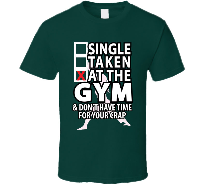 At The Gym... T Shirt