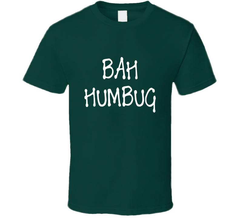 Bah Humbug Holiday Christmas T-Shirt