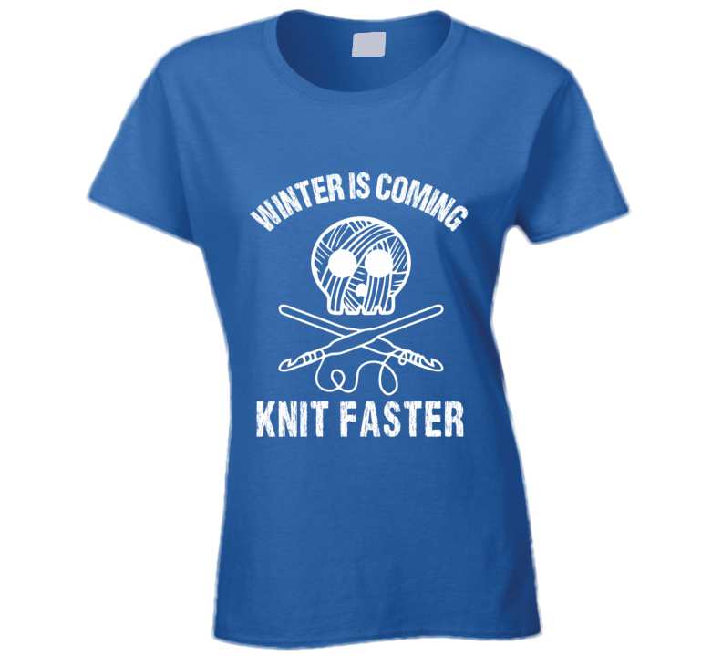 Winter Is Coming Knit Faster T-Shirt