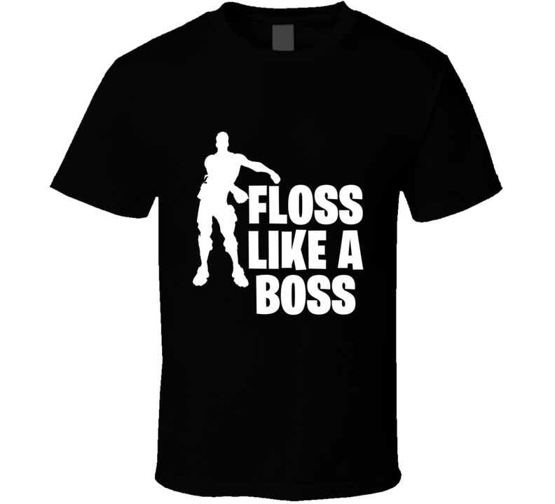 Fortnite Floss Like A Boss Tshirt