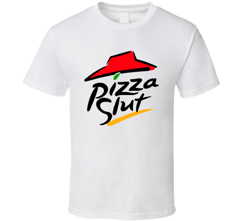 Pizza Slut T Shirt