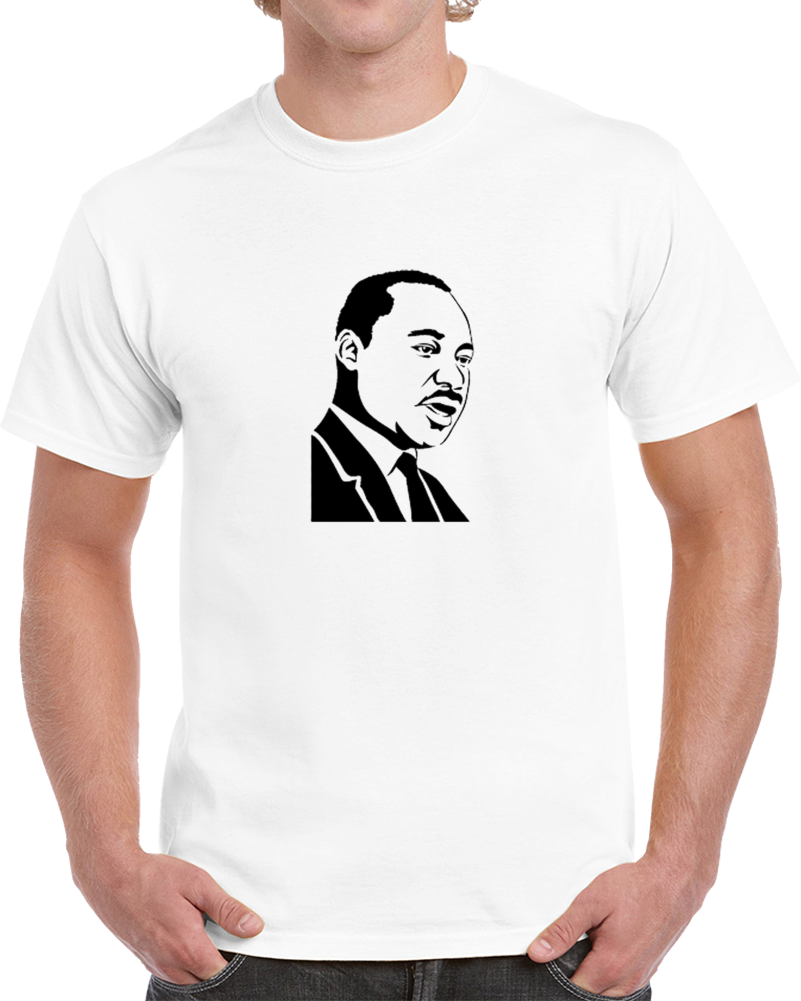 Martin Luther King Jr. Day T Shirt