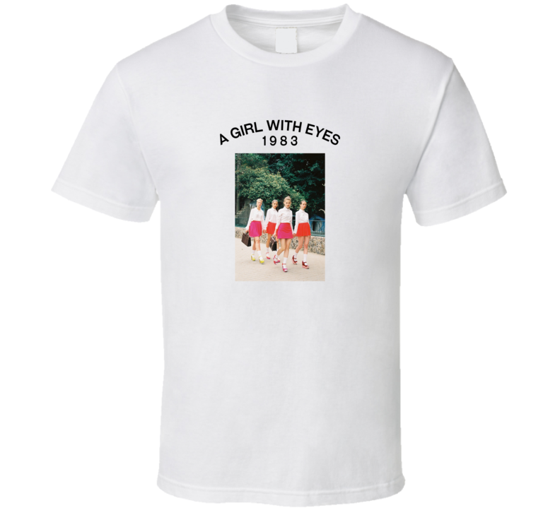 A Girl With Eyes 1983 T Shirt