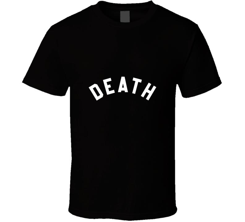 Death 01 T Shirt