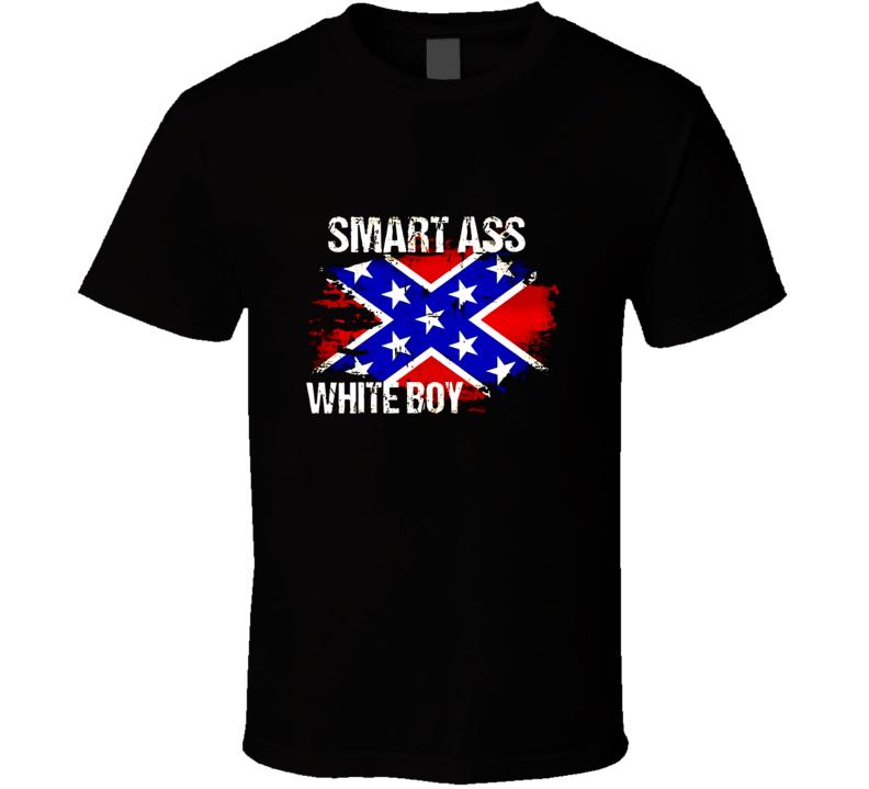 Smart Ass White Boy Confederate Flag  T Shirt