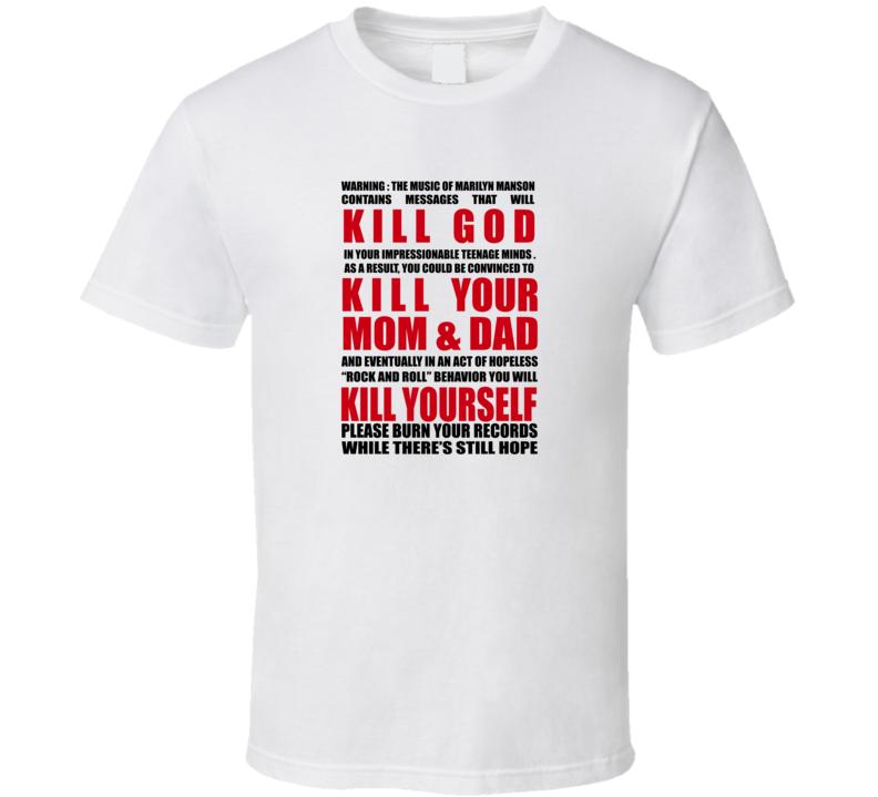 KILL GOD, KILL YOUR MOM & DAD, KILL YOURSELF T Shirt