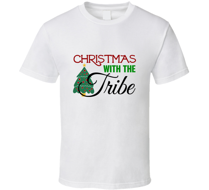 Christmas With The Tribe T Shirt