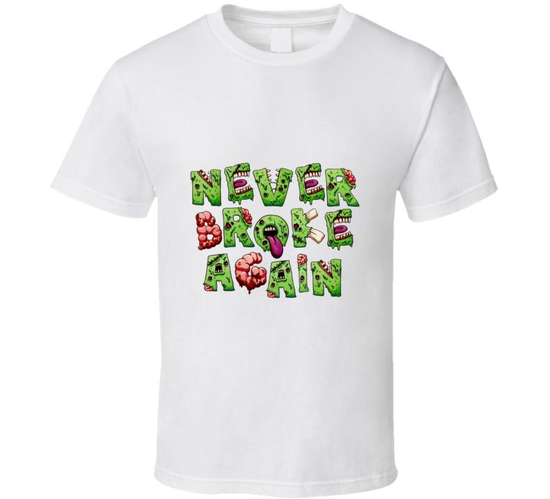 Never Broke Again Zombie T Shirt