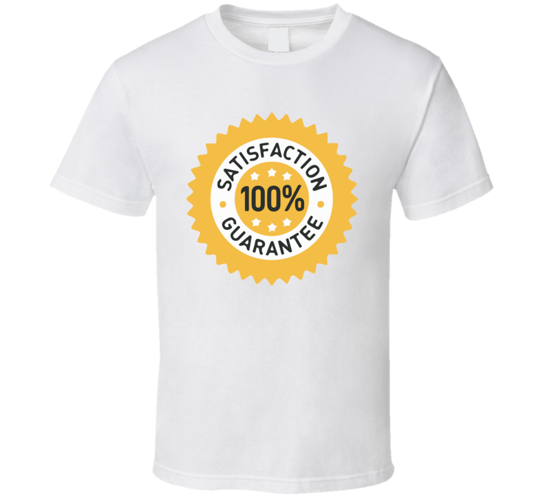 100 Percent Satisfaction Guarantee Design Men's and Ladies T-Shirt, Hooded Pullover, Apron, V-Neck, Tanktop etc. for suitable Color and All Size Available