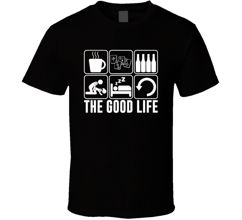 The Good Life Mahjong Fan T Shirt