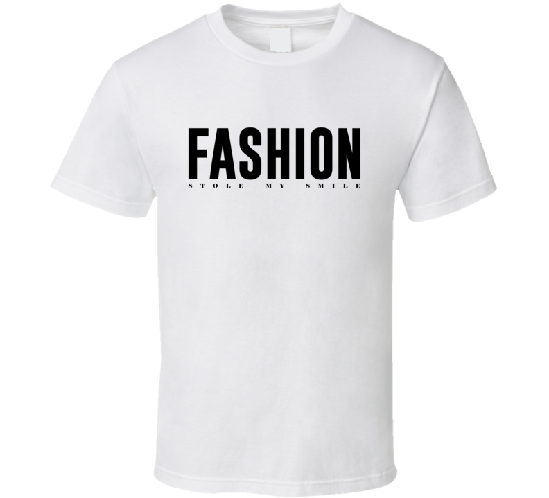 Fashion Stole My Smile Beckham T Shirt