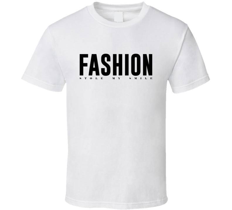 Fashion Stole My Smile Beckham T Shirt