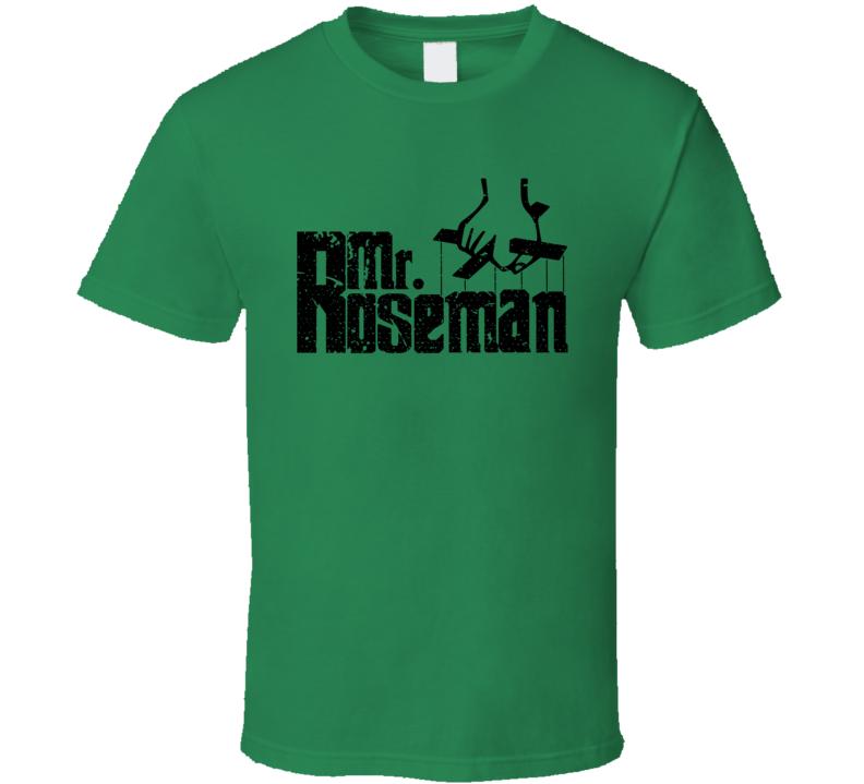 Mr Roseman Philadelphia Football Godfather Parody T Shirt