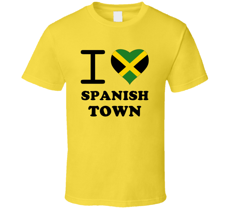 I Love Spanish Town Jamaica Heart City T Shirt