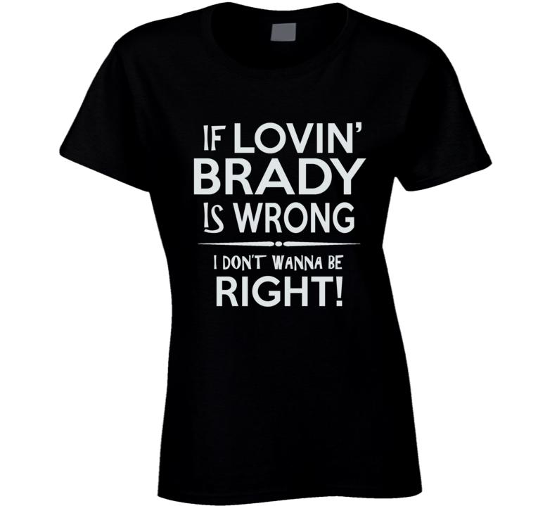 Brady T Shirt