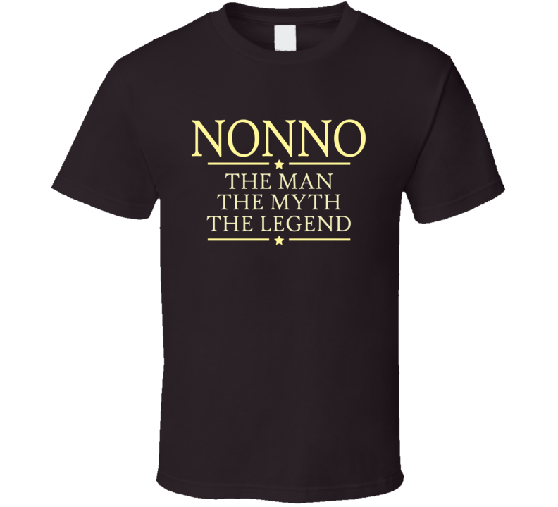 Nonno the Man the Myth the Legend T Shirt