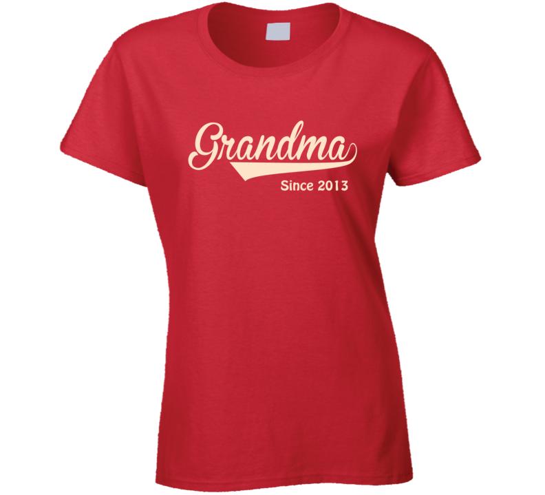 Grandma since any year T Shirt