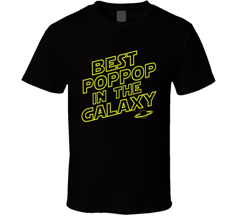Best POPPOP in the Galaxy T Shirt