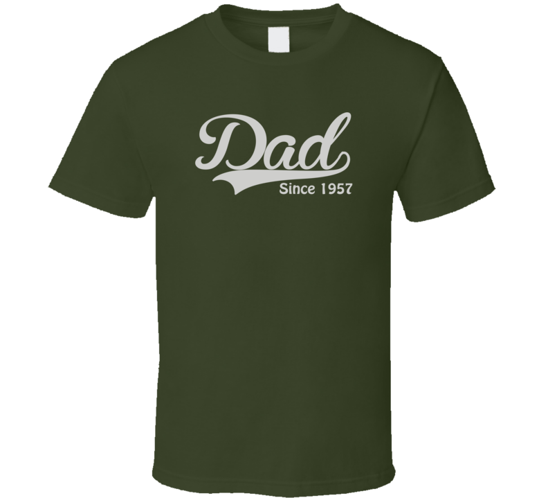 Dad since 1957 T Shirt