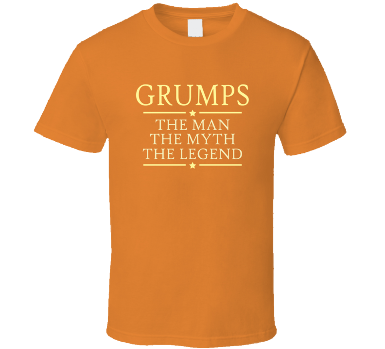 Grumps Man Myth Legend T Shirt