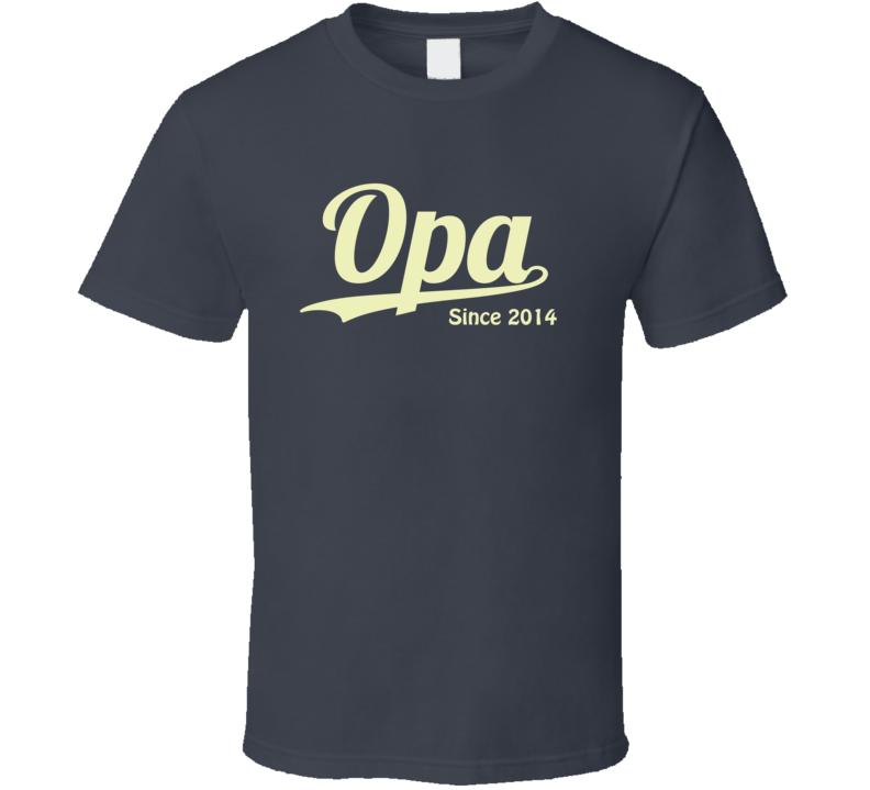 Opa since 2014 T Shirt