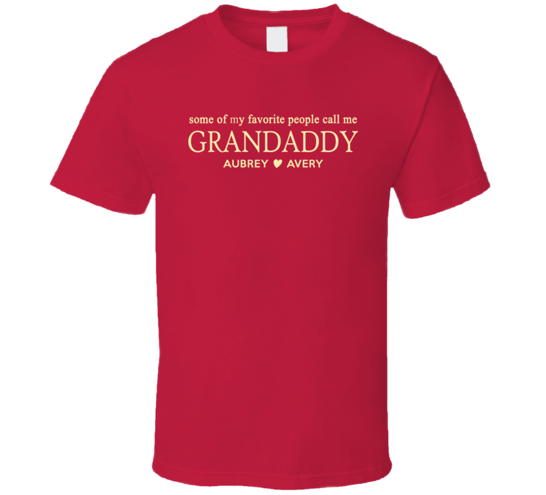 Grandaddy for Tina T Shirt