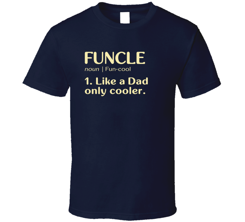Funcle Dictionary T Shirt