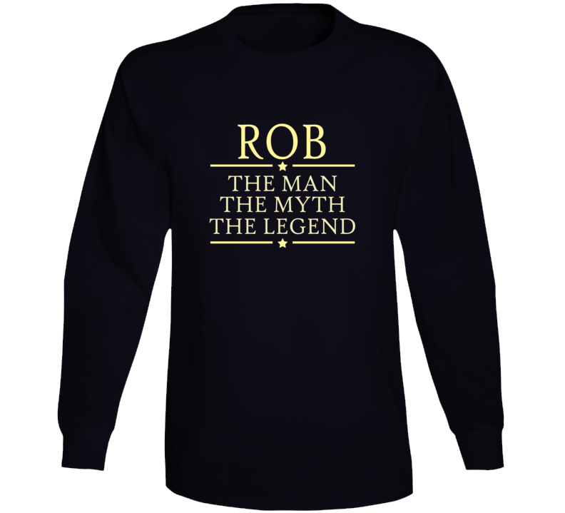 Any Name Man Myth Legend Long Sleeve T Shirt