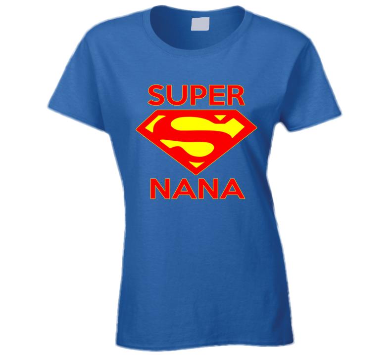 Super Nana  T Shirt