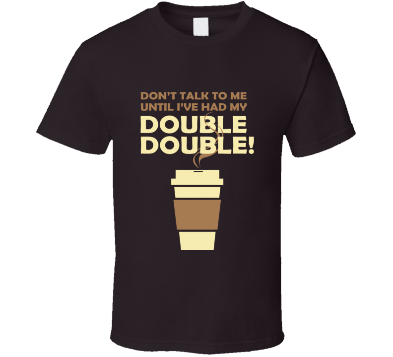 Double Double Coffee T Shirt