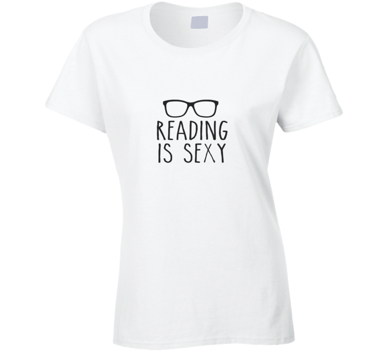 Reading is Sexy T Shirt