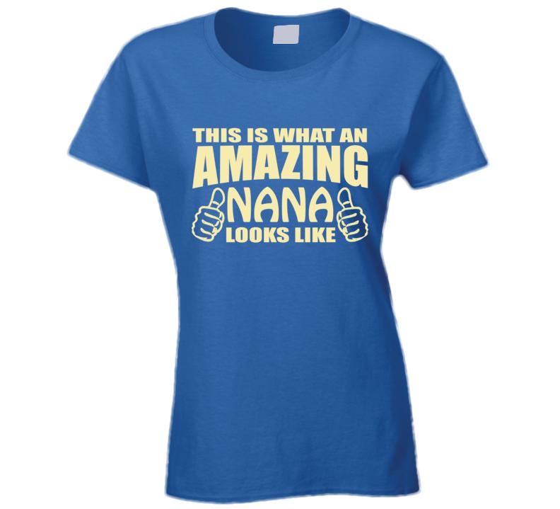 Amazing Nana T Shirt   Awesome Nana T Shirt