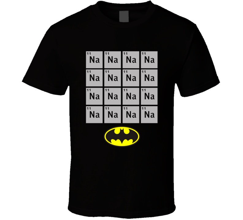 Na Na Na Na Batman T Shirt
