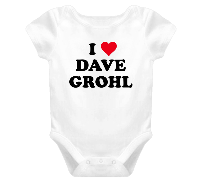 9424718f1 I Heart / Love Dave Grohl - Foo Fighters inspired (Black Font) Baby ...