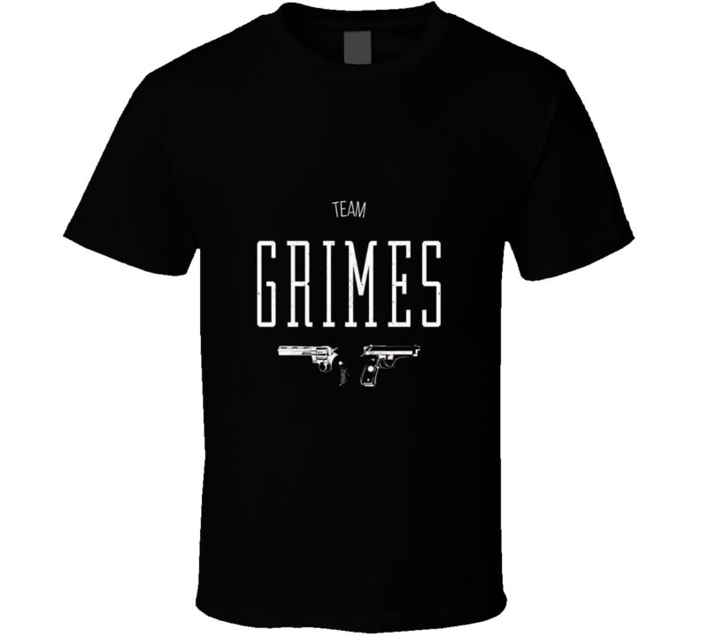 team grimes T Shirt