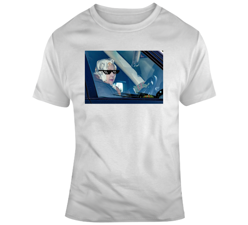 The Queen Driving Thug Life Meme T Shirt