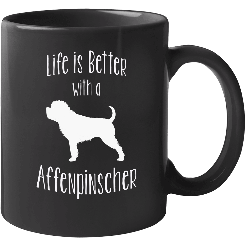 Life Is Better With An Affenpinscher Dog Lover  Mug