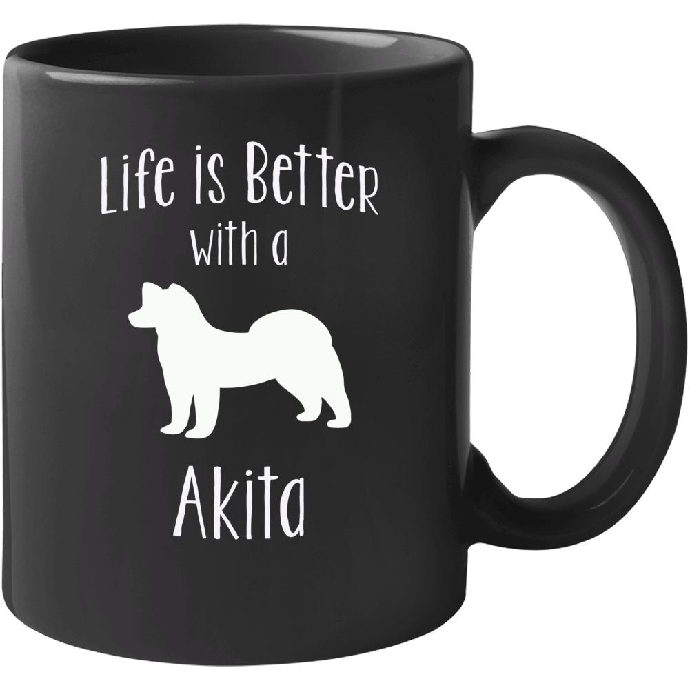 Life Is Better With An Akita Dog Lover  Mug