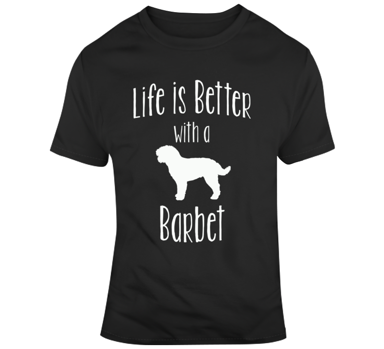 Life Is Better With A Babet Dog Lover T Shirt