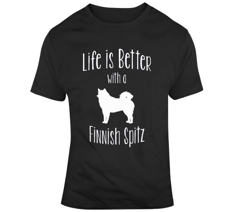 Life Is Better With A Finnish Spitz Dog Lover T Shirt