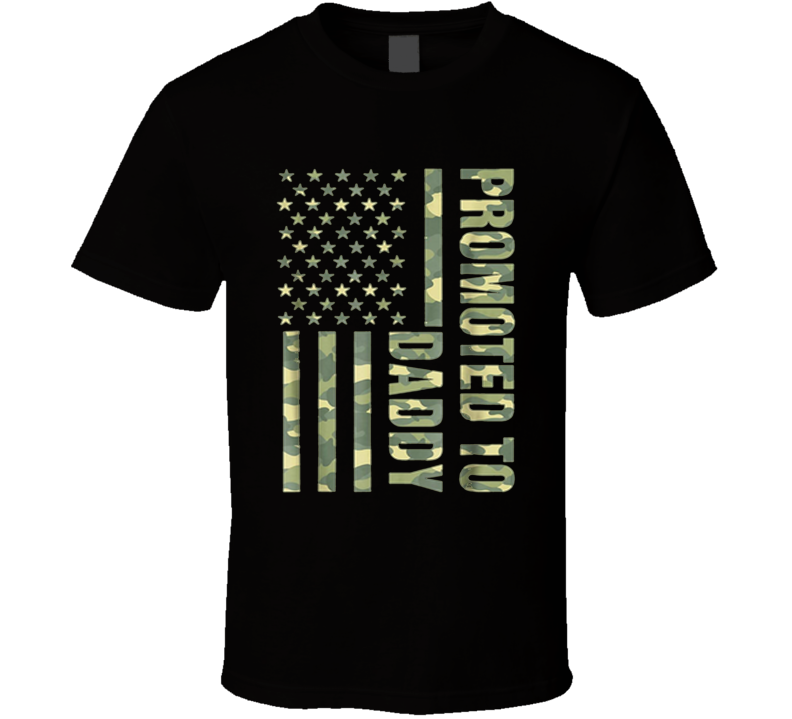 Promoted To Daddy Camo Flag Fathers Day T Shirt