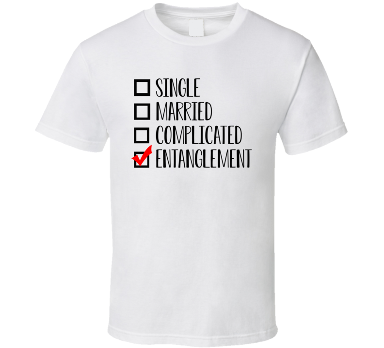 Single Married Complicated Entanglement Jada Smith Will T Shirt