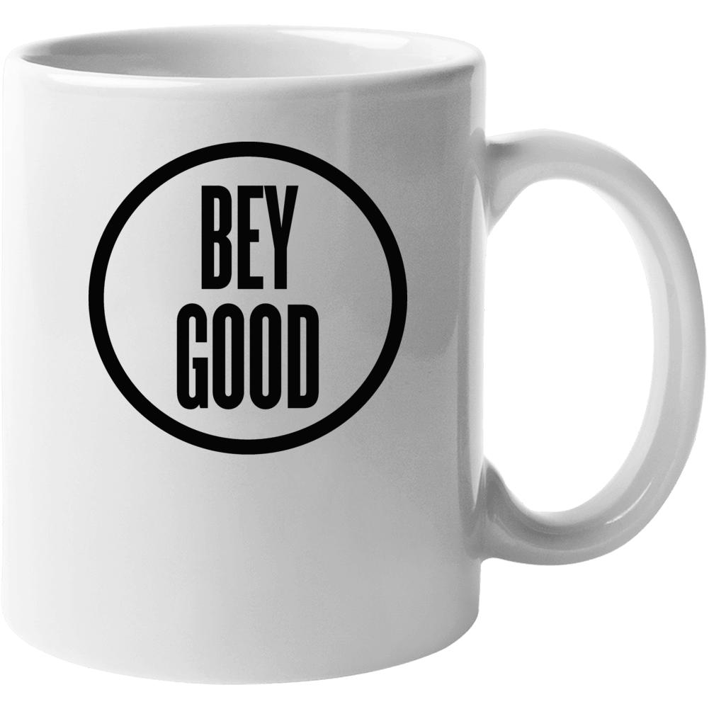 Bey Good Mug