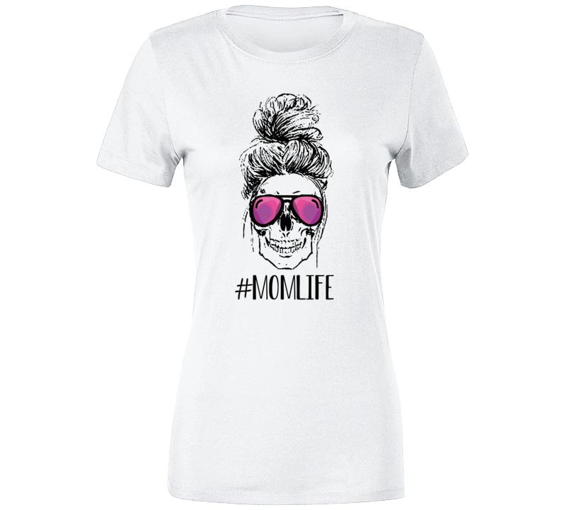 #momlife Skull Glasss Ladies T Shirt
