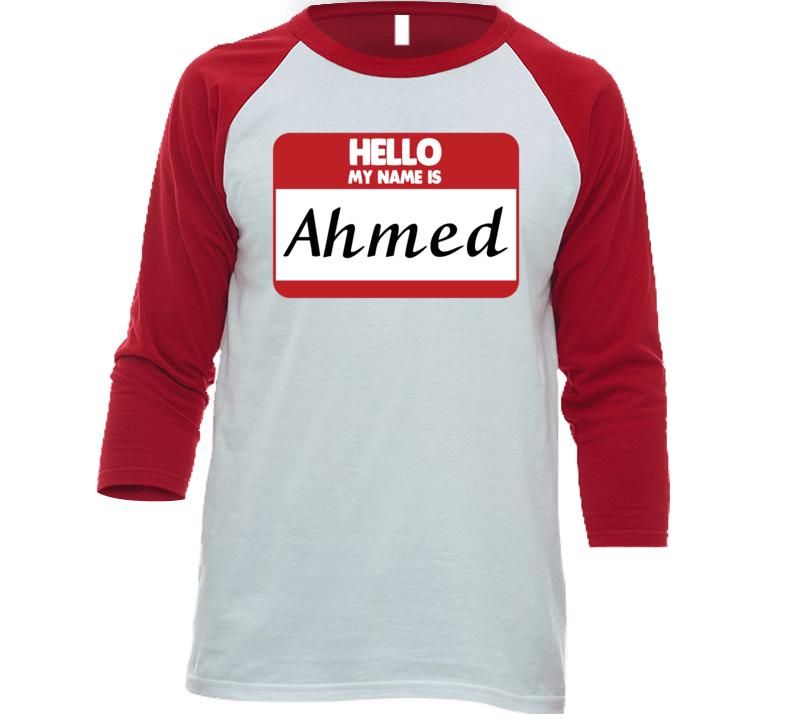 Hello My Name Is Ahmed First Name Funny Baseball Raglan Shirt