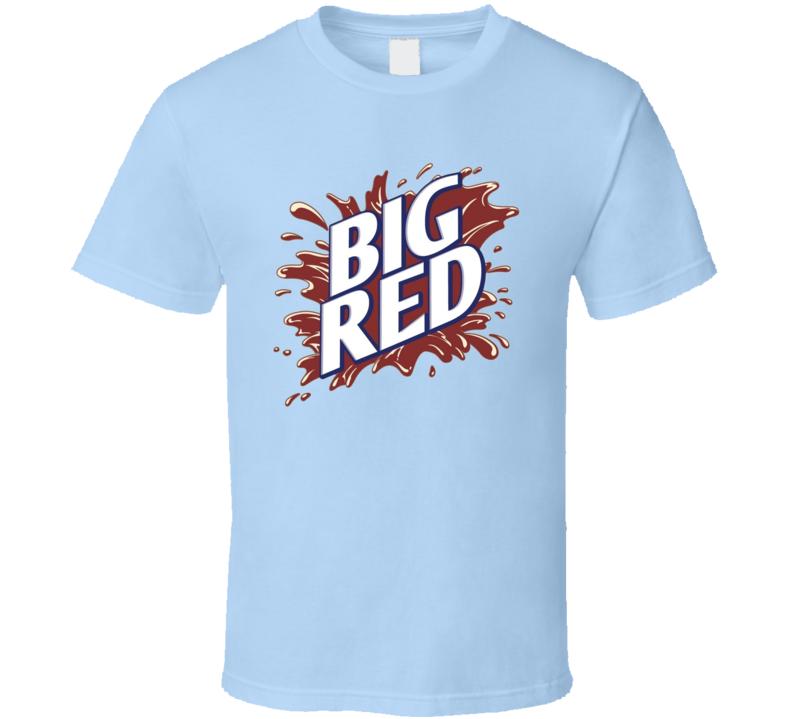 Big Red Soft Drink Soda Pop Drink Fan T Shirt
