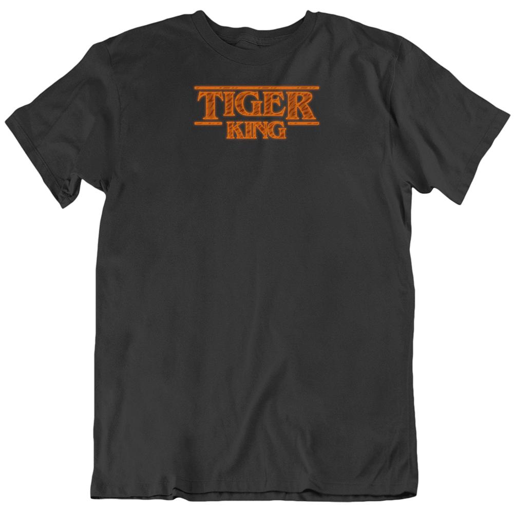 Tiger King Stranger Things Parody Joe Exotic T Shirt