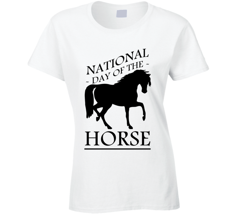 National Day Of The Horse Fun Equestrian Celebration T Shirt