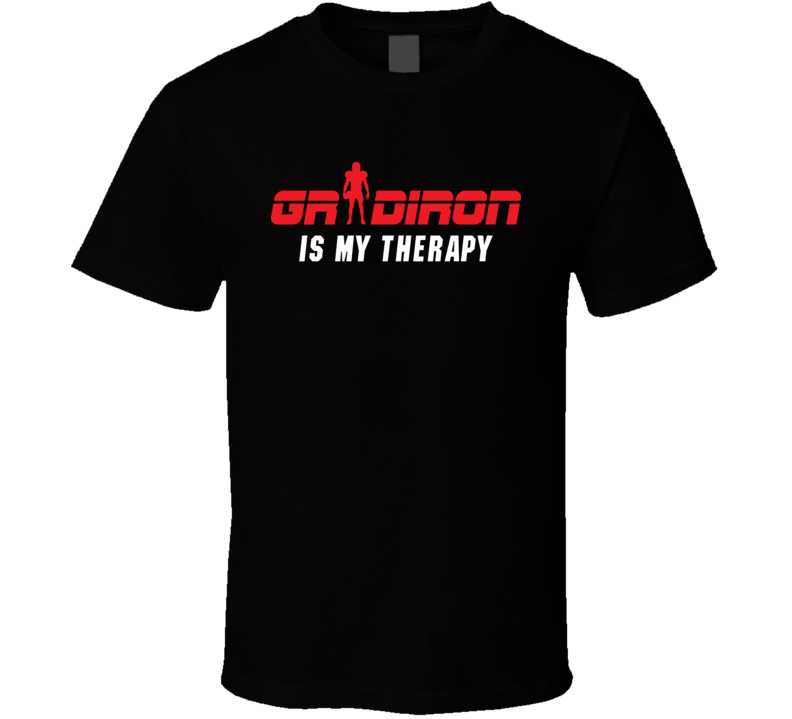 Gridiron Is My Therapy NFL Football Fan T Shirt
